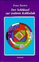 Der Schl  ssel zur wahren Kabbalah PDF