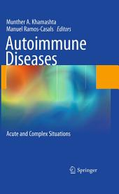 Autoimmune Diseases: Acute and Complex Situations