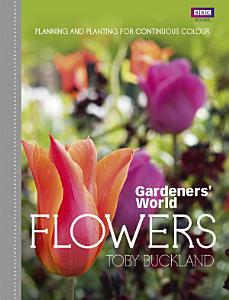 Gardeners  World  Flowers PDF