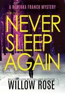Nine  Ten     Never Sleep Again