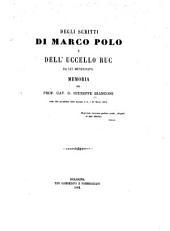 Degli scritti di Marco Polo e dell' uccelo ruc da lui menzionato: Volumi 1-2