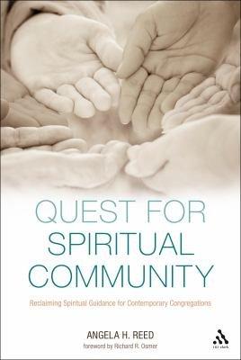 Quest for Spiritual Community