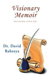Visionary Memoir: Arab Mother, Jewish Baby