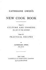Catherine Owen's New Cook Book ...
