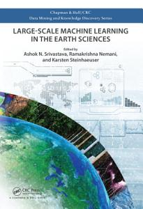 Large Scale Machine Learning in the Earth Sciences