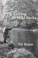 Fly Fishing on Wild Becks PDF