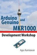 Arduino and Genuino MKR1000 Development Workshop
