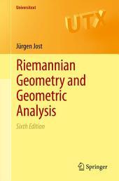 Riemannian Geometry and Geometric Analysis: Edition 6