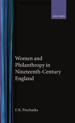Women and Philanthropy in Nineteenth century England PDF