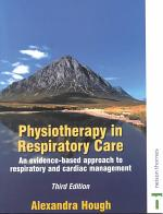 Physiotherapy in Respiratory Care