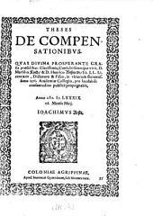 Theses De Compensationibus: Quas ... præsidibus ... D. Marsilio Koch, & D. Henrico Wißveldt ... pro laudabili consuetudine publicè propugnabit ; Anno M. D. LXXXIX. 18. Mensis Maij. Ioachimus Arste