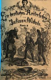 Ein deutsches Reiterleben: Erinnerungen eines alten Husaren-Officiers aus den Jahren 1802 bis 1815. Reise in Rußland, Eintritt in das Corps des Majors von Schill .... 2