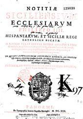 Notitiae Siciliensium ecclesiarum Philippo IIII Hispaniarum et Siciliae regi catholico dicatae D. Rocchi Pirri,...
