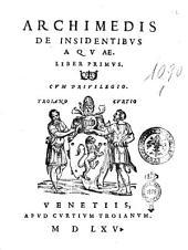Archimedis De insidentibus aquae. Liber primus [secundus]