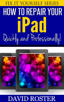 How To Repair Your iPad   Quickly and Professionally   Fix     PDF