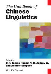 The Handbook of Chinese Linguistics