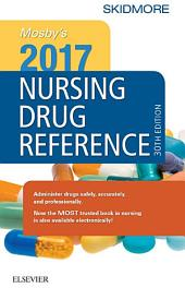 Mosby's 2017 Nursing Drug Reference - E-Book: Edition 30