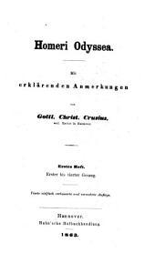 Homeri Odyssea (nebst der Batrachomyomachie) mit erklärenden Anmerkungen von G.C. Crusius