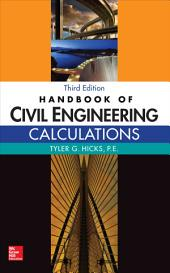 Handbook of Civil Engineering Calculations, Third Edition: Edition 3