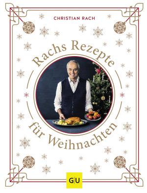 Rachs Rezepte f  r Weihnachten PDF
