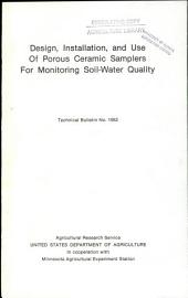 Design, installation, and use of porous ceramic samplers for monitoring soil-water quality