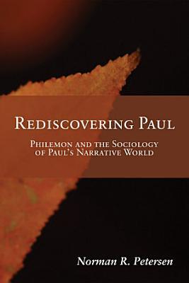 Rediscovering Paul