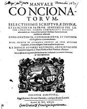 Manuale concionatorum: selectissimis scripturae divinae, et sanctorum patrum sententiis per locos communes ordine convenicuti digestis adornatum, ac varia ad formandos christiani hominis mores eruditione refertum. Concionatorum, confessariorum, et pastorum usui singulariter accommodatum. Cui acc. ob argumenti similitudinem duo tractatus (Gaugerici Hispni) De sacramento poenitentiae, et cura infirmorum