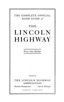 The Complete Official Road Guide of the Lincoln Highway