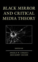 Black Mirror and Critical Media Theory PDF