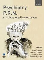 Psychiatry PRN  Principles  Reality  Next Steps PDF