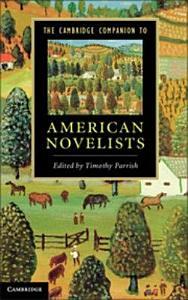 The Cambridge Companion to American Novelists PDF