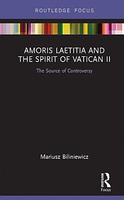 Amoris Laetitia and the spirit of Vatican II