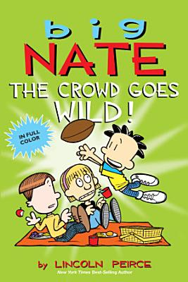Big Nate  The Crowd Goes Wild