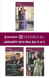 Harlequin Historical January 2016 - Box Set 2 of 2: In Debt to the Earl\Rake Most Likely to Seduce\The Captain and His Innocent