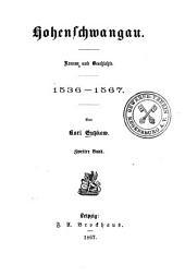 Hohenschwangau: Roman u. Geschichte, 1536 - 1567, Volume 2