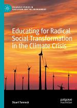 Educating for Radical Social Transformation in the Climate Crisis