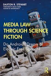 Media Law Through Science Fiction Book PDF