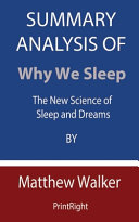 Summary Analysis Of Why We Sleep