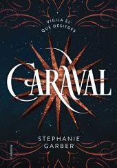 Caraval (Edició en català)