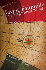Living Faithfully in a Fragmented World, Second Edition