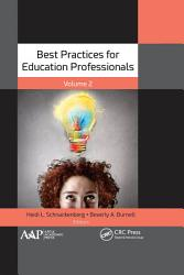 Best Practices for Education Professionals  Volume Two PDF