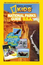 National Geographic Kids National Parks Guide U S A  Book PDF