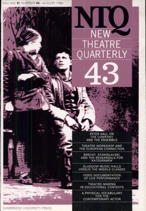 New Theatre Quarterly 43  Volume 11  Part 3