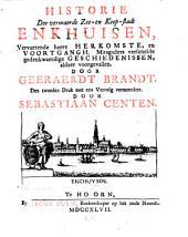 Historie der vermaerde Zee- en Koop-stadt Enkhuisen