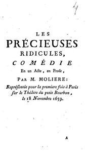 Les précieuses ridicules,: comédie en un acte, en prose