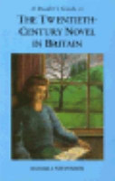 A Reader s Guide to the Twentieth century Novel in Britain PDF