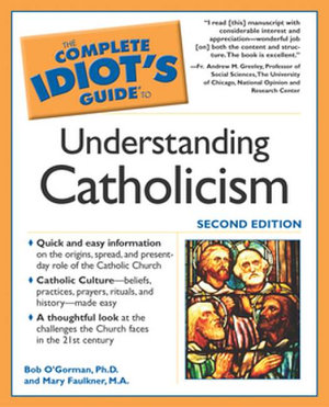 Complete Idiot s Guide to Understanding Catholicism PDF