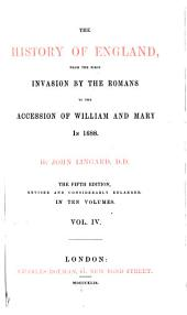 The history of England, from the first invasion by the Romans to the accession of William and Mary in 1688: Volume 4