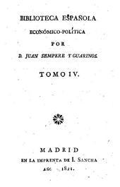 Biblioteca Española Economico-Politica: Volumen 4
