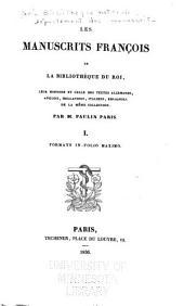 Les manuscrits françois de la Bibliothèque du roi: Volumes1à2